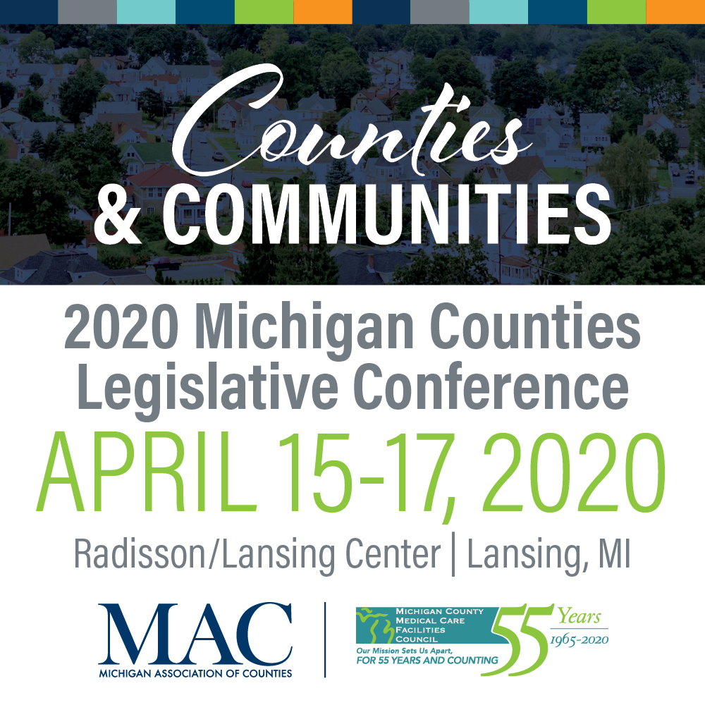 Time to register for 2020 Michigan Counties Legislative Conference